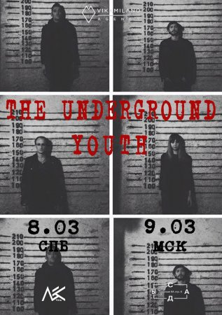 9.03.2018 - THE UNDERGROUND YOUTH - МСК, Сады